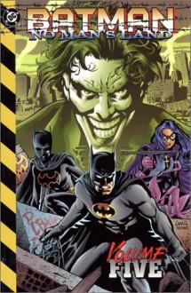 Batman: No Man's Land, Vol. 5 - Greg Rucka, Devin Grayson, Jordon Gorfinkel, Greg Land, Dale Eaglesham, Sergio Cariello, Damion Scott, Pablo Raimondi
