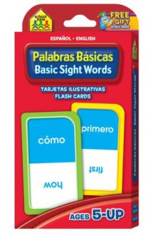 Basic Sight Words Flash Cards - Bilingual - School Zone Publishing Company
