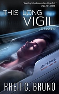 This Long Vigil (A Short Story) - Rhett Bruno