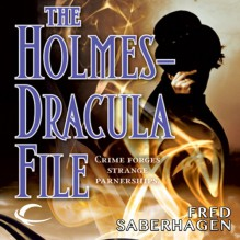 The Holmes-Dracula File: The New Dracula, Book 2 - Fred Saberhagen, Robin Bloodworth, Audible Studios