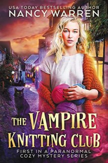 The Vampire Knitting Club - Nancy Warren