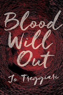 Blood Will Out - Susan Treggiari