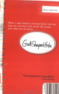 God-Shaped Hole - Tiffanie DeBartolo