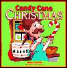 Candy Cane Christmas - Helen Haidle, Rick Incrocci