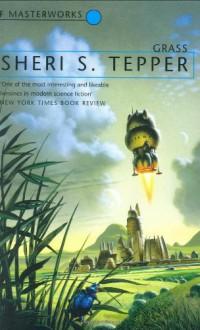 Grass - Sheri S. Tepper