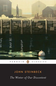 The Winter of Our Discontent - John Steinbeck,Susan Shillinglaw