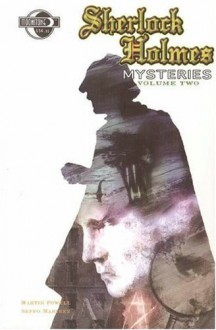 Sherlock Holmes Mysteries Volume 2 (Sherlock Holmes Mysteries (Moonstone)) - Martin Powell, Seppo Makinen