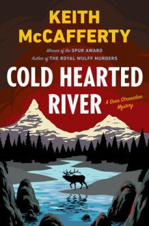 Cold Hearted River - Keith McCafferty