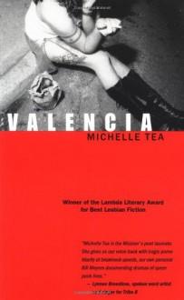 Valencia - Michelle Tea