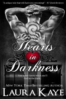 Hearts in Darkness - Laura Kaye