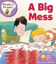 A Big Mess - Roderick Hunt, Alex Brychta
