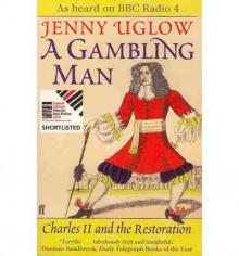 Gambling Man - Jenny Uglow