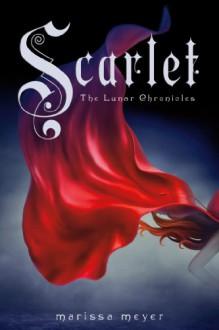 Scarlet - Marissa Meyer, Rebecca Soler