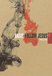 Follow Jesus (BASIC. Series) - Francis Chan