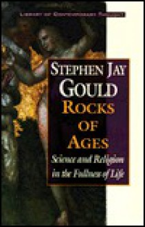 Rocks of Ages (Library of Contemporary Thought) - Stephen Jay Gould