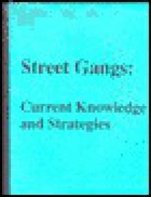 Street Gangs - Catherine Conly, Patricia Kelly, Lynn Warner, Paul Mahana