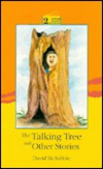 Oxford Progressive English Readers: Grade 2: 2100 Headwords The Talking Tree and Other Stories - David McRobbie, David Foulds