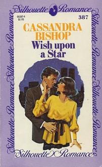 Wish Upon a Star - Cassandra Bishop