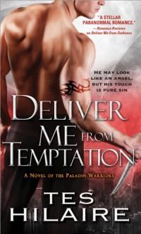 Deliver Me from Temptation - Tes Hilaire