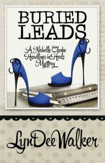 Buried Leads - LynDee Walker