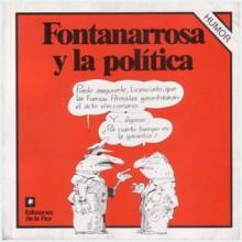Fontanarrosa y la política - Roberto Fontanarrosa