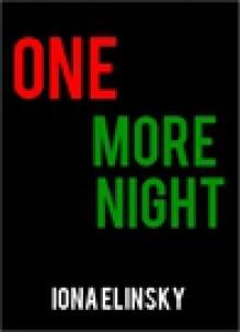 One more night - Iona Elinsky