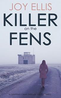 Killer on the Fens - Joy Ellis