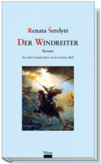 Der Windreiter - Renata Šerelytė