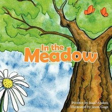 In the Meadow - Isaac Andres, Jason Gage, Chad McClung