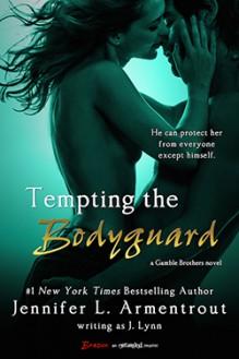 Tempting the Bodyguard - J. Lynn, Jennifer L. Armentrout