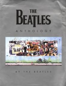 The Beatles Anthology - The Beatles, Paul McCartney, Ringo Starr, John Lennon, George Harrison