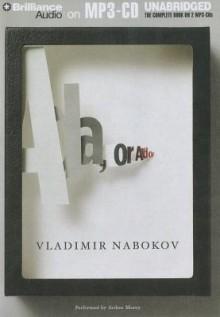 Ada, or Ardor: A Family Chronicle - Vladimir Nabokov, Arthur Morey