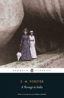 A Passage to India - E.M. Forster,Pankaj Mishra,Oliver Stallybrass