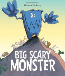 Big Scary Monster - Thomas Docherty