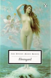 Ehrengard (Penguin Twentieth Century Classics) - Isak Dinesen