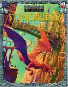 Stonebridge: City of Illusion (Cities of Fantasy: Arcania) - C. Tan, Jon Hodgson