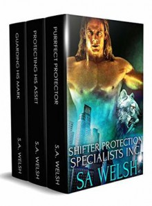 Shifter Protection Specialists, Inc Box Set - SA Welsh