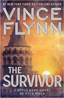 The Survivor - Vince Flynn,Kyle Mills