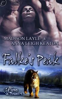 Falke's Peak (Puma Nights, #1) - Madison Layle, Anna Leigh Keaton