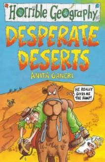 Desperate Deserts - Anita Ganeri