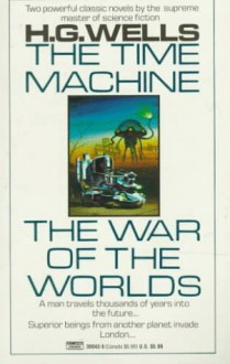 The Time Machine/The War of the Worlds - H.G. Wells