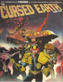 The Cursed Earth Part 1 - Pat Mills, Mike McMahon, Brian Bolland