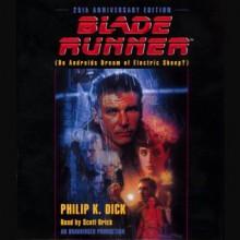 Blade Runner - Philip K. Dick,Scott Brick