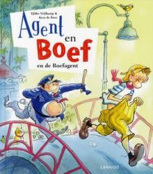 Agent en Boef en de Boefagent - Tjibbe Veldkamp,Kees de Boer