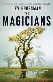 The Magicians - Lev Grossman