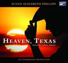 Heaven, Texas - Susan Elizabeth Phillips, Anna Fields
