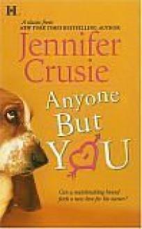 Anyone But You (Hqn Romance) - Jennifer Crusie