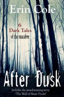 After Dusk - Erin Cole