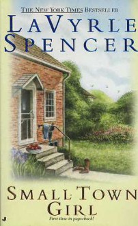 Small Town Girl - LaVyrle Spencer