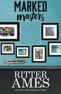 Marked Masters - Ritter Ames